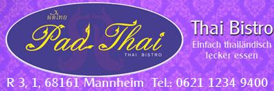 Pad Thai Thai Bistro Mannheim